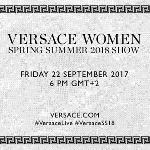 Live: Versace SS18 Milan Fashion Week