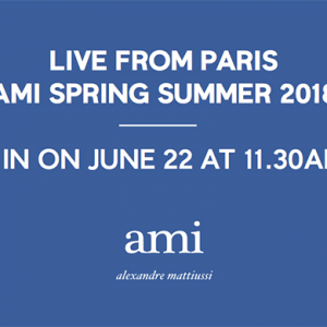 Live streaming: Ami Spring/Summer '18 Men's Paris Fashion Week
