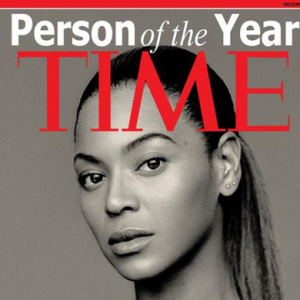 Beyoncé had a great year, but Time Magazine have other ideas...