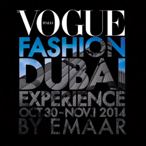 Watch now: An exclusive video exploring Vogue Fashion Dubai Experience 2014