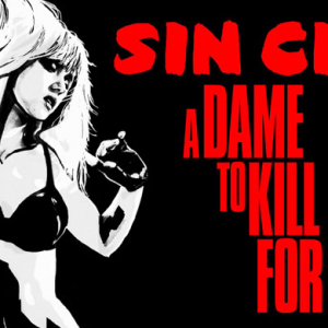 'Sin City: A Dame To Kill For' trailer is released
