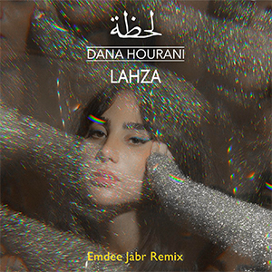 Dana Hourani's remix of her second single 'Lahza' is out now