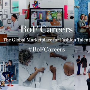 The Business of Fashion launches 'BoF Careers'
