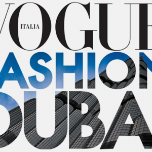 The Vogue Fashion Dubai Experience II