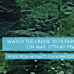 Watch the Louis Vuitton's Cruise 2014/15 show live on Buro 24/7 Middle East