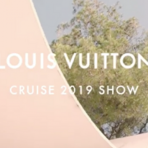 Live stream: Watch Louis Vuitton's Cruise 2019 show live from France