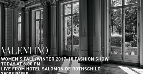 Live: Valentino FW17 Paris Fashion Week