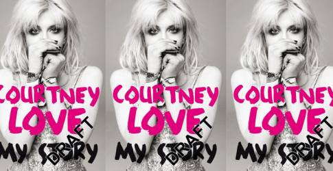 Courtney Love – 'My Story'