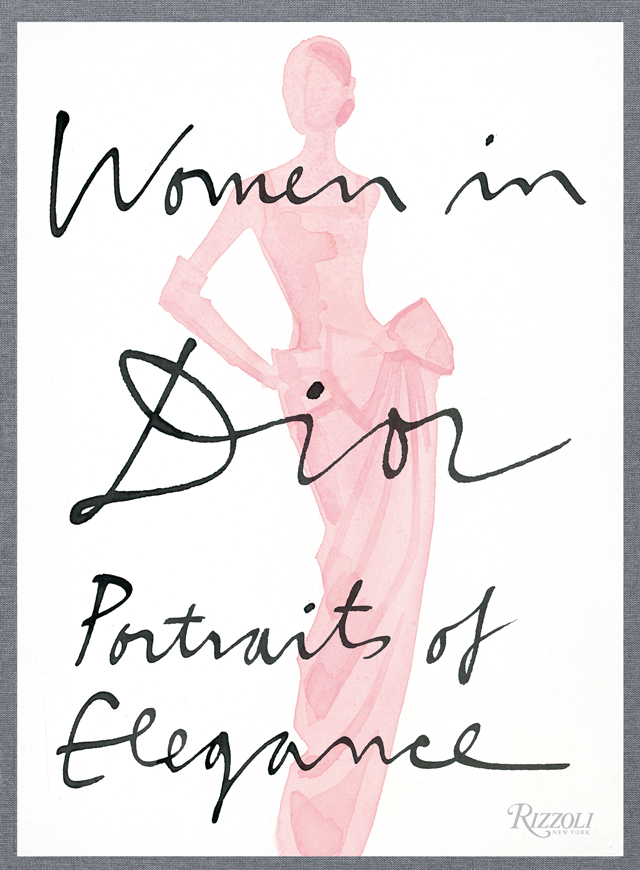 Book of the week: Women in Dior – Portraits of Elegance