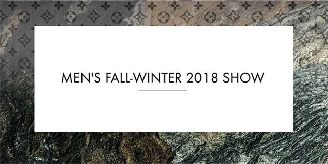 Live streaming: Louis Vuitton F/W'18 Men's Paris Fashion Week