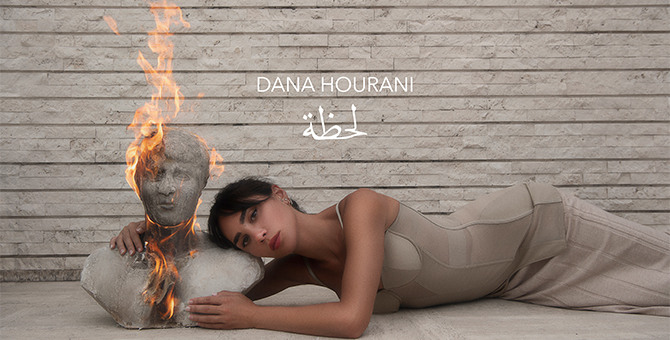 Dana Hourani just released her second single, 'Lahza'