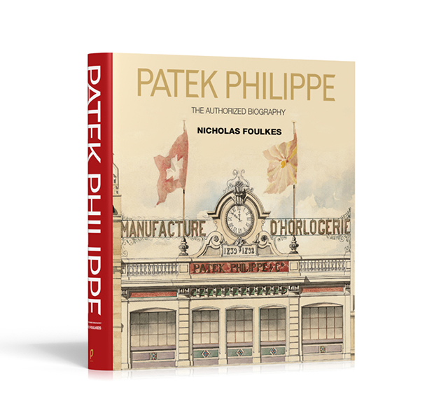 Book of the week: Patek Philippe – The Authorized Biography