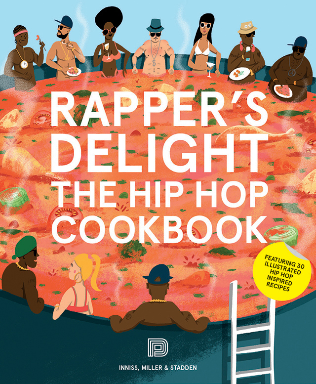 Book of the Week: Rapper's Delight – The Hip Hop Cookbook