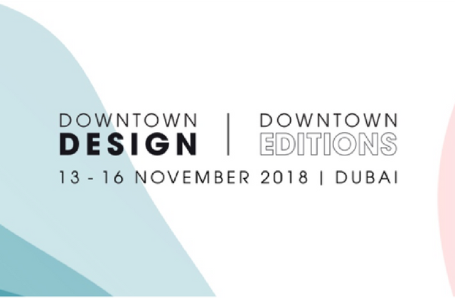 Design Days Dubai will now be known as Downtown Editions