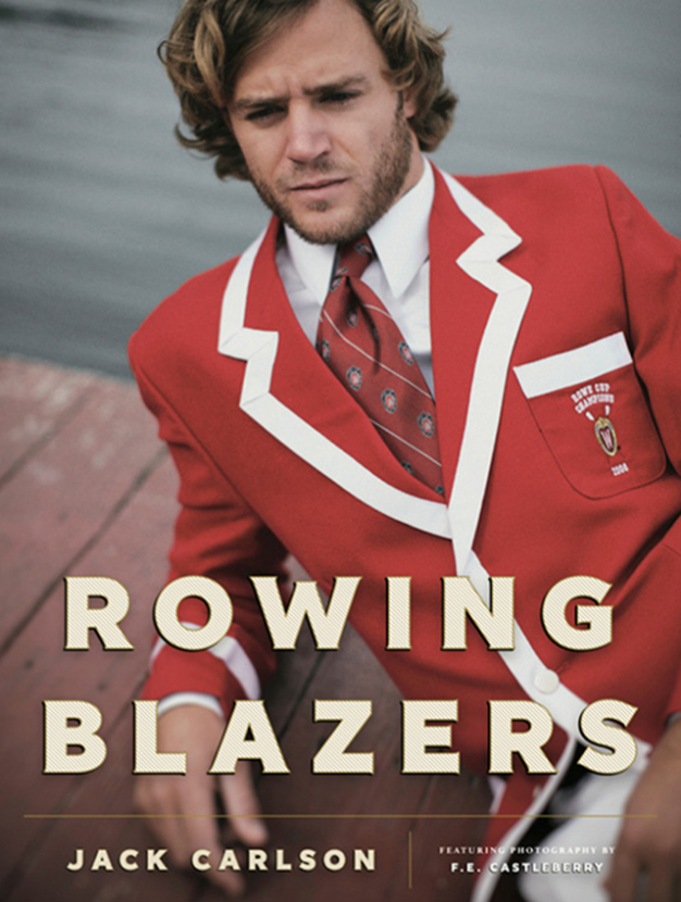 Book of the week: Rowing Blazers by Jack Carlson